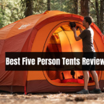 Best Five Person Tents Reviews