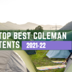 Top Best Coleman Tents 2021-22