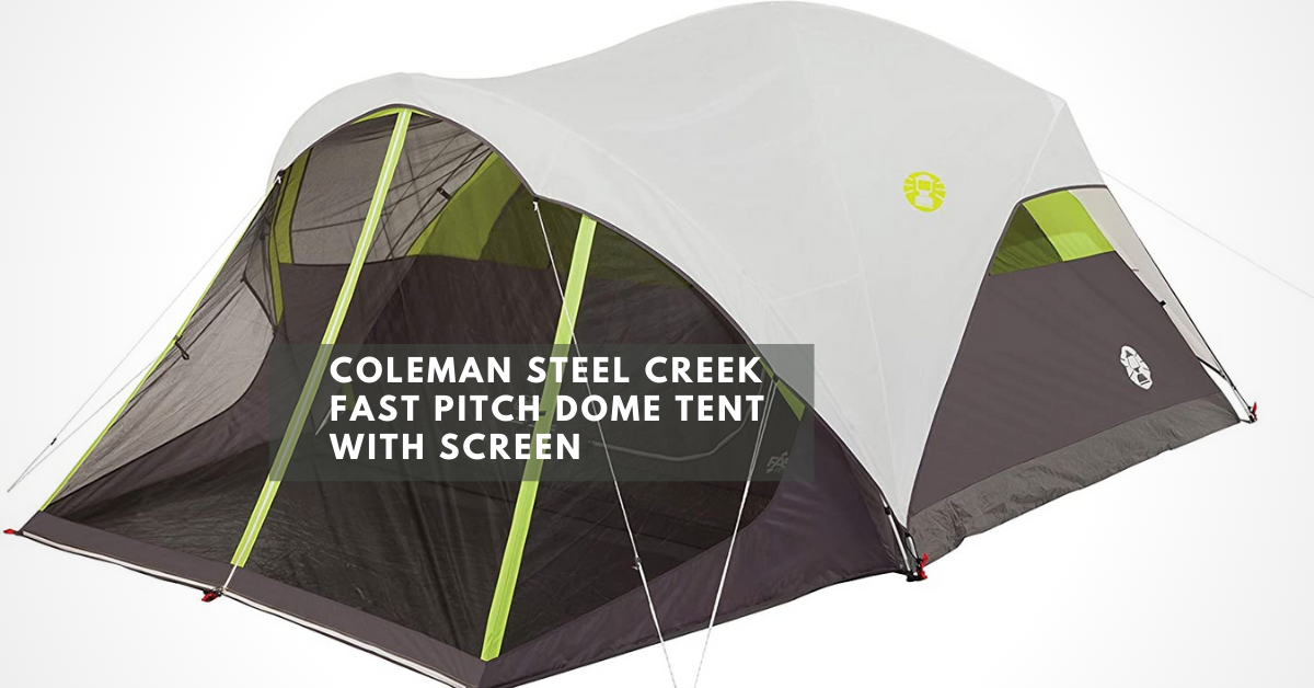 Coleman Steel Creek Fast Pitch Dome Tent with Screen